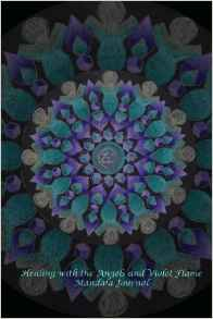 Healing with the Angels and Violet Flame Mandala